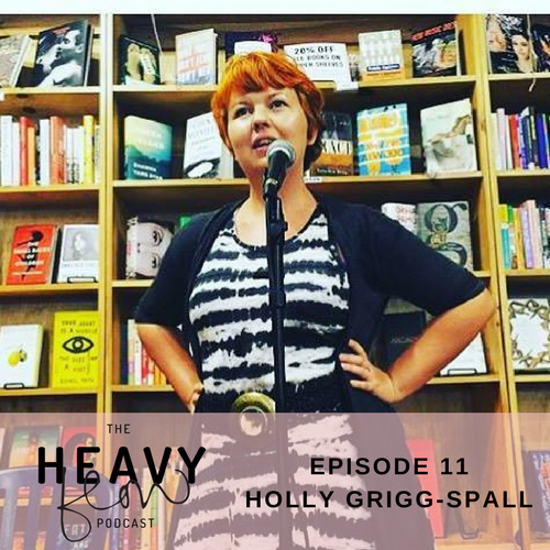 The Heavy Flow Podcast Episode 11: Making Informed Choices About Hormonal Birth Control with Holly Grigg-Spall