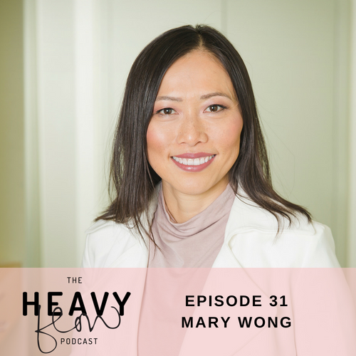 Heavy Flow Podcast Episode 31 - Integrative Approaches to Fertility with Mary Wong