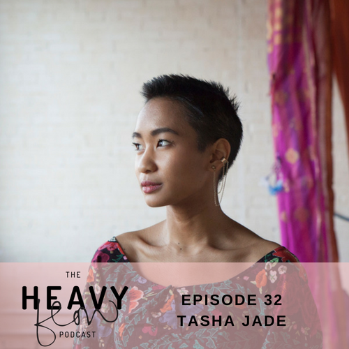 Heavy Flow Podcast Episode 32 - MRKH Syndrome + What Makes a Woman? with Tasha Jade