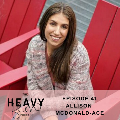 Heavy Flow Podcast Episode 41 - Miscarriage, Infertility and Periods with Allison McDonald Ace
